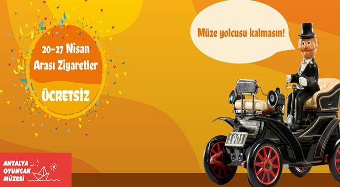 Antalya'da Oyuncak Müzesi  1 Hafta Ücretsiz